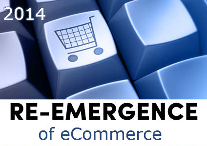 Re-emergence of eCommerce in 2014